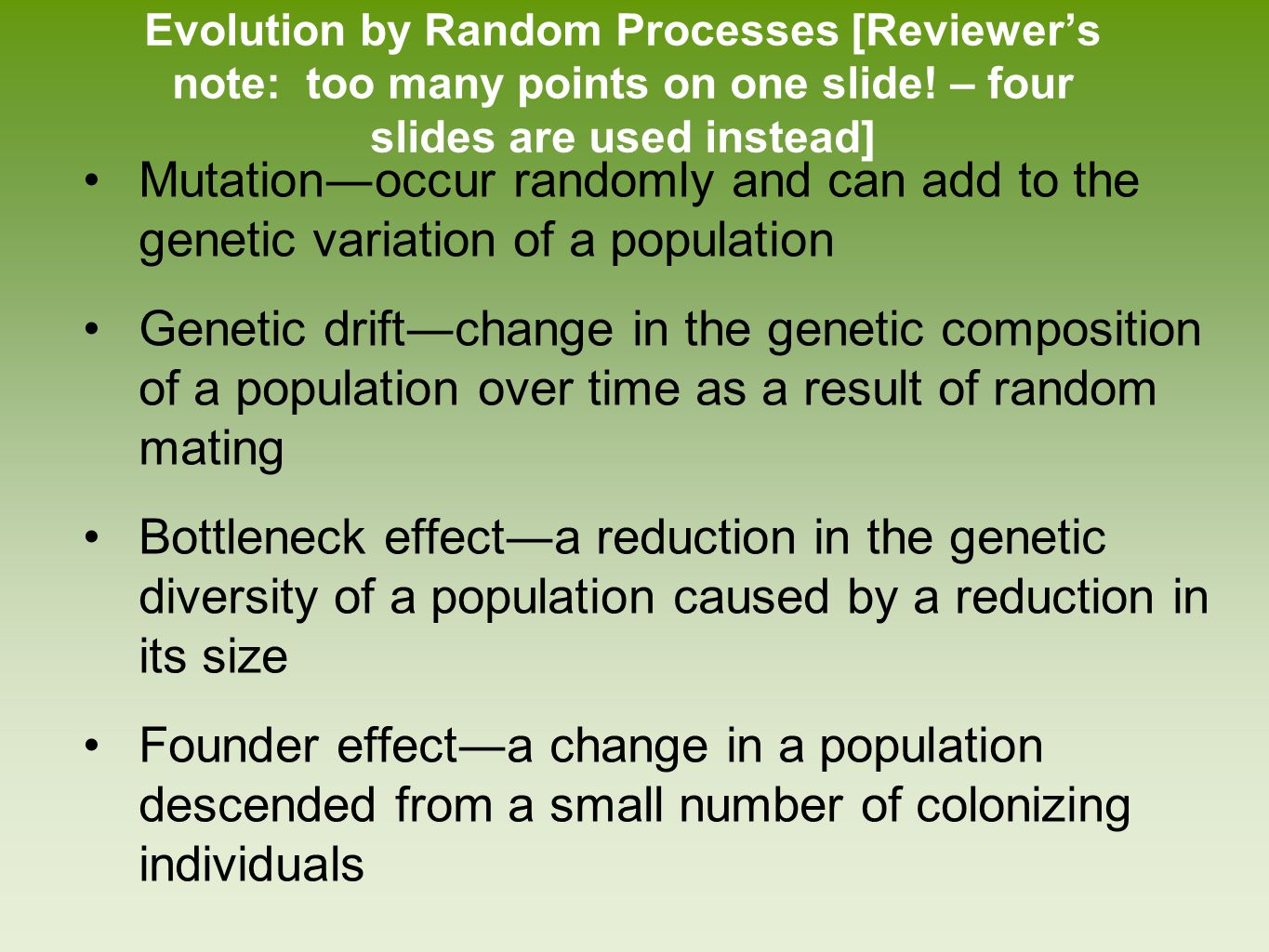 Evolution by Random Processes [Reviewer's note: too many points on one slide! – four slides are used instead]